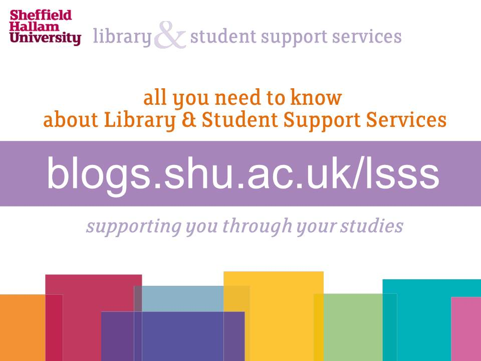 Welcome to the Library and Student Support Services blog – find services sooner!