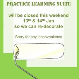 Practice Learning Suite at Collegiate will be closed Sat and Sun 13th & 14th Jan