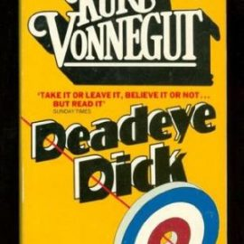 World Book Day 2018 – Deadeye Dick by Kurt Vonnegut