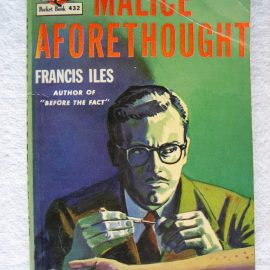 World Book Day 2018 – Malice Aforethought: The Story of a Commonplace Crime by Frances Iles