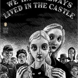 World Book Day 2018 – We Have Always Lived in the Castle by Shirley Jackson