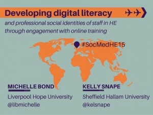 Michelle Bond and Kelly Snape SocMedHE slides