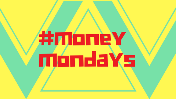 Money Mondays – Budget Better