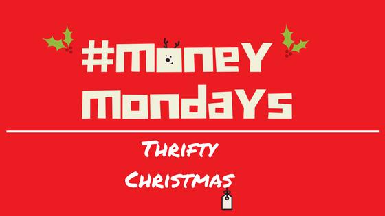 Money Mondays – Thrifty Christmas